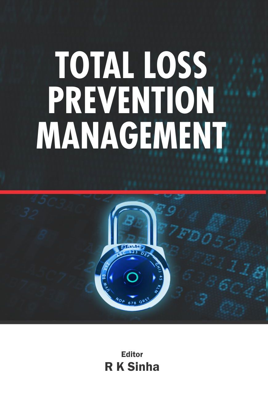 TOTAL LOSS PREVENTION MANAGEMENT: A PROFIT CENTRE, 1/e  by R K SINHA