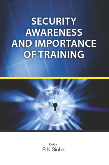 SECURITY AWARENESS & IMPORTANCE OF TRAINING, 1/e  by R K SINHA