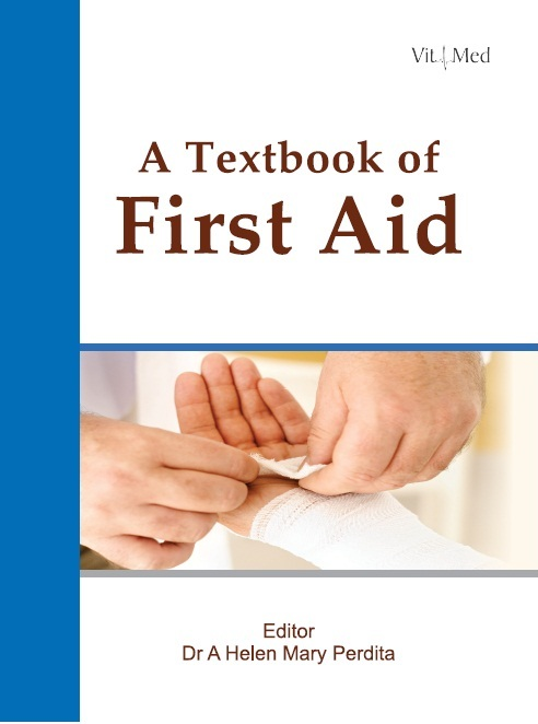 A TEXTBOOK OF FIRST AID, 1/e  by DR. A HELEN MARY PERDITA