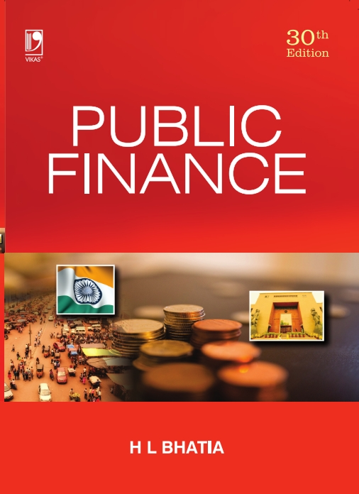 Public Finance, 30/e  by  Dr H L Bhatia